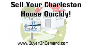 Sell A Charleston House Quickly