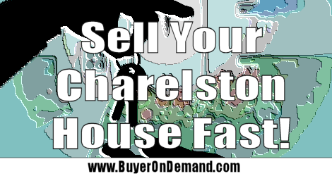 Sell a Charleston House Fast