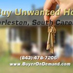 We Buy Unwanted Houses in Charleston South Carolina