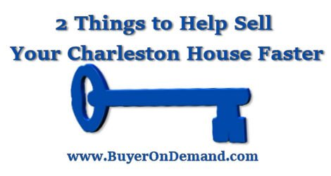 2 Things To Help Sell Your Charleston House Faster