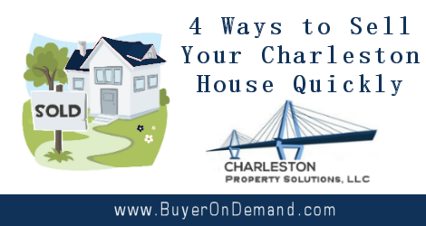 4 Ways to Sell Your Charleston House Quickly