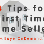 4 Tips for First Time Home Sellers