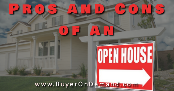 Pros and Cons of an Open House
