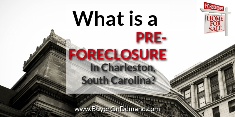What is a Pre-Foreclosure
