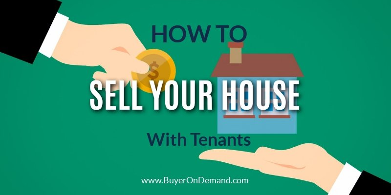 Sell Your House With Tenants
