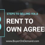 3 Steps To Selling Via A Rent To Own