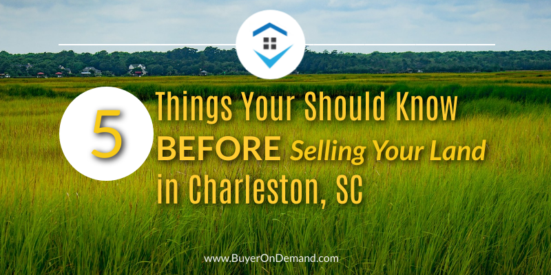 Things You Should Know Before Selling Your Land In Charleston
